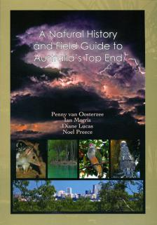 Natural history and field guide to Australia's Top End